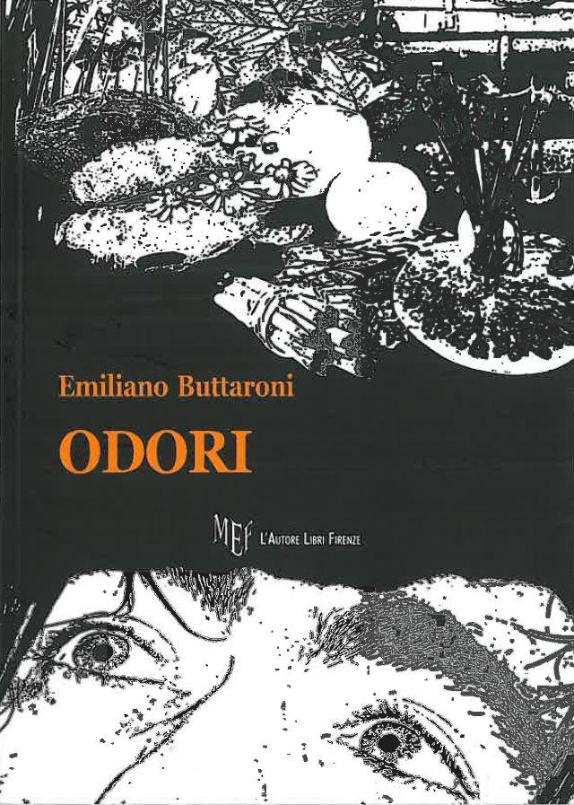 """""""Odori"""" di Emiliano Buttaroni  – recensione di Marzia Carocci"""