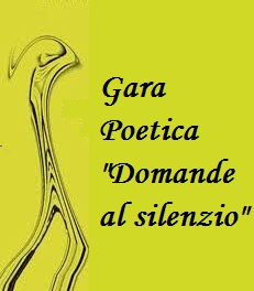 "Gara Poetica gratuita ""Domande al silenzio"""
