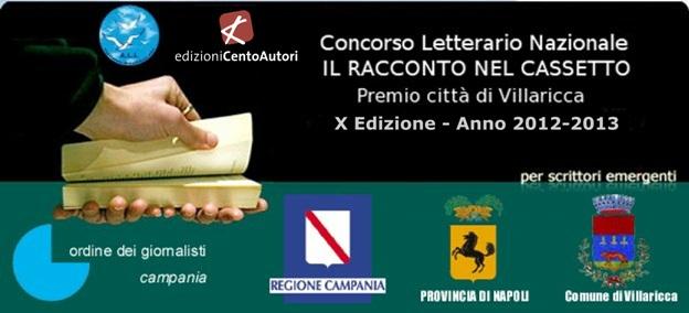 """X edizione del Concorso Nazionale Letterario """"Il racconto nel cassetto – Premio Città di Villaricca 2012"""""""