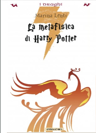 "In uscita ""La metafisica di Harry Potter"" di Marina Lenti"