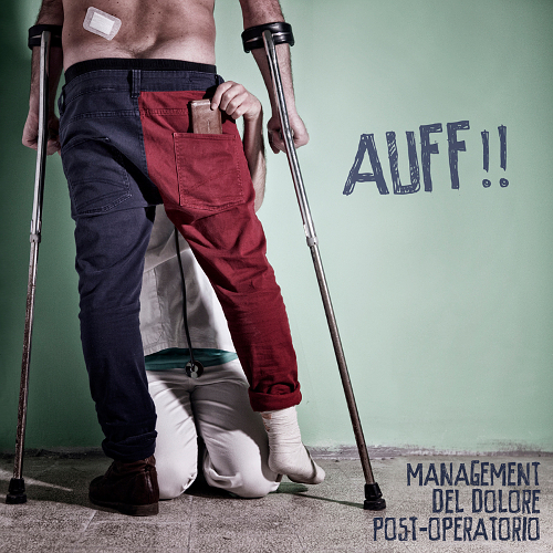 """Auff!!"", il nuovo videoclip de Management del Dolore Post-Operatorio"