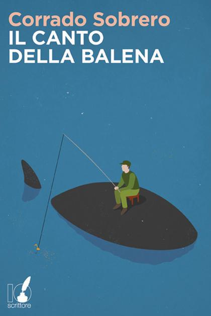 """""""Il Canto della Balena"""" di Corrado Sobrero – recensione di Daniela Schirru"""