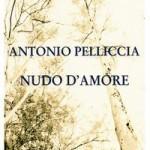 """""""Nudo d'Amore"""", raccolta poetica di Antonio Pelliccia, Rupe Mutevole Edizioni"""