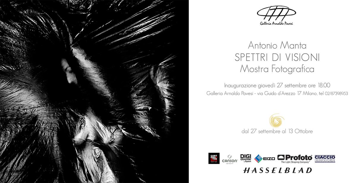 """""""Spettri di Visioni"""", fotografie di Antonio Manta, dal 27 settembre al 13 ottobre, Milano"""