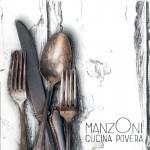 """""""Cucina Povera"""", secondo disco dei manzOni uscirà il 2 ottobre 2012"""