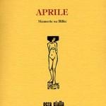 """Aprile. Memorie su Rilke"", di Lou Andreas Salomé – recensione di Rebecca Mais"
