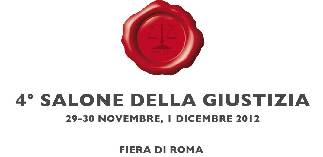 Quarto Salone della Giustizia, dal 29 novembre al 1 dicembre 2012, Roma