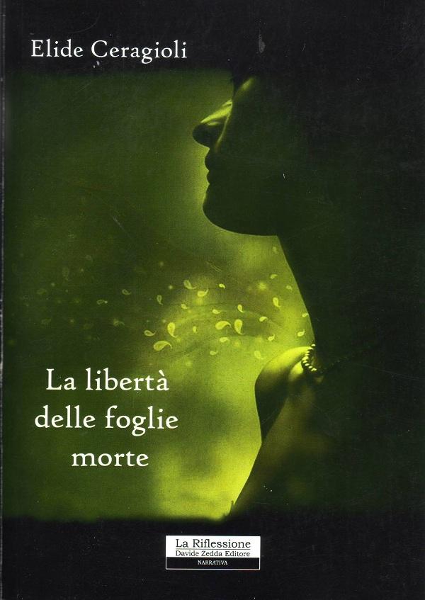 """Presentazione de """"La libertà delle foglie morte"""" di Elide Ceragioli, 17 novembre, Caserta"""