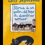 """""""Storia di un gatto e del topo che diventò suo amico"""" di Luis Sepúlveda – recensione di Rebecca Mais"""
