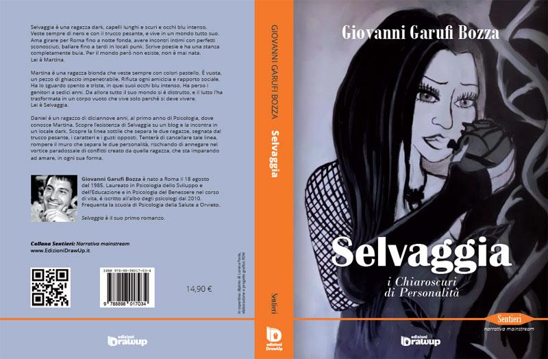 """""""Selvaggia, i chiaroscuri di personalità"""" di Giovanni Garufi Bozza – recensione di Lorenzo Carbone"""