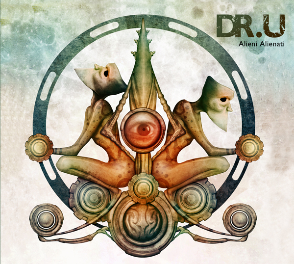 """In uscita """"Alieni Alienati"""", nuovo album di DR U"""