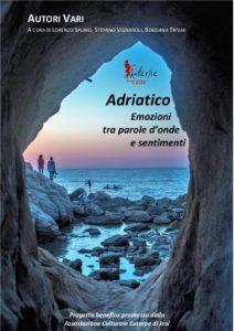 Adriatico - emozioni tra parole d'onde e sentimenti