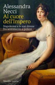 Al cuore dell'Impero di Alessandra Necci