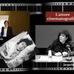 """""""L'attore cinematografico"""" di Jacqueline Nacache: alcune citazioni tratte dal libro pubblicato da Negretto Editore"""