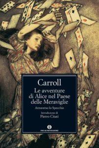 """""""Alice nel Paese delle Meraviglie"""" di Lewis Carroll: qui siamo tutti matti, io sono matto, tu sei matta"""