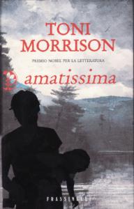 Amatissima di Toni Morrison