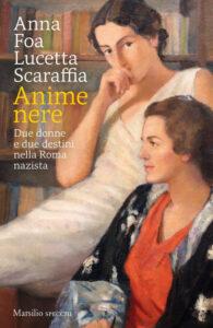 Anime nere di Anna Foa e Lucetta Scaraffia