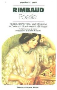 Arthur Rimbaud - Poesie - Newton Compton Editori