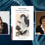 """""""Nietzsche e la biologia"""" di Barbara Stiegler: la prefazione di Rossella Fabbrichesi"""