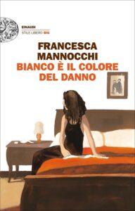 Bianco è il colore del danno di Francesca Mannocchi