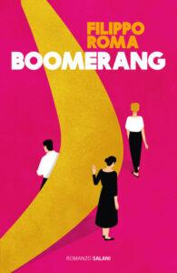 Boomerang di Filippo Roma