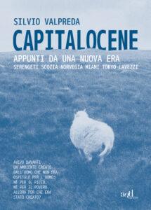 Capitalocene di Silvio Valpreda