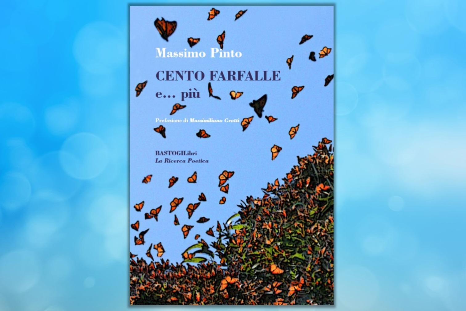 Cento Farfalle – Massimo Pinto