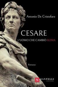 Cesare, l'uomo che cambiò Roma