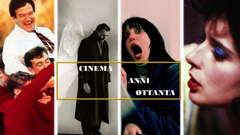 Il cinema degli anni Ottanta: i 30 capolavori del decennio