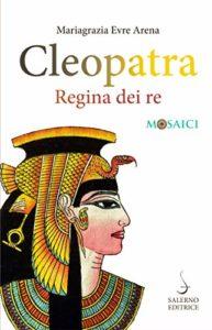Cleopatra – Regina dei re