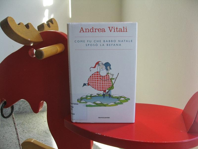 """""""Come fu che Babbo Natale sposò la Befana"""": Andrea Vitali e la magia del Natale"""