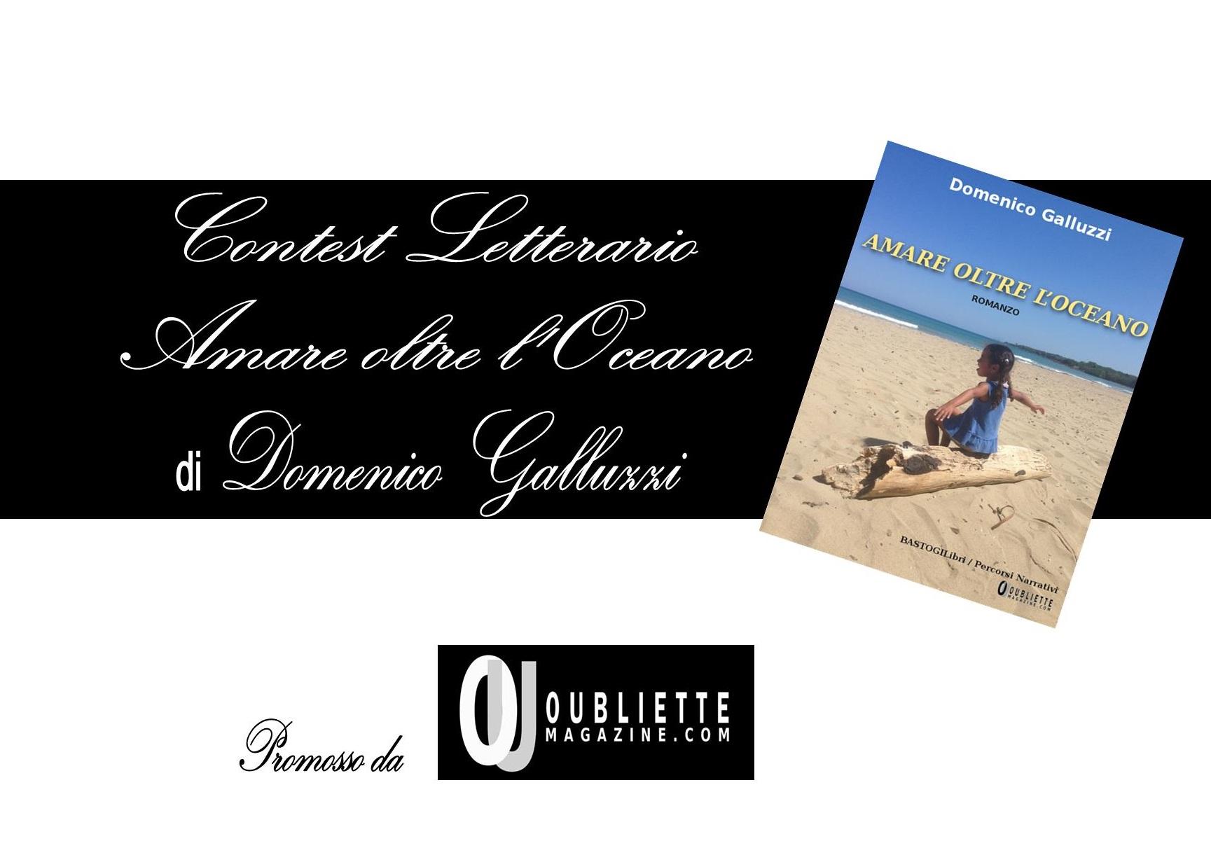 """Contest letterario gratuito di prosa e poesia """"Amare oltre l'oceano"""""""