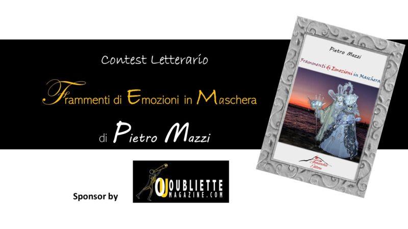 """Contest letterario gratuito di poesia """"Frammenti di emozioni in maschera"""""""