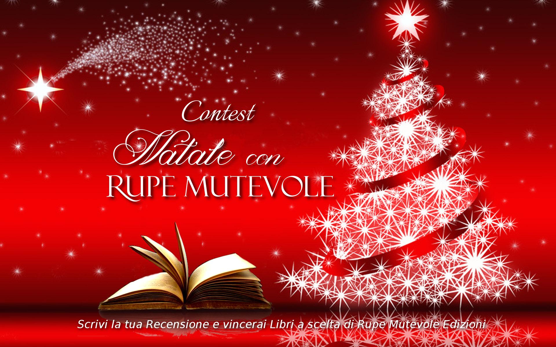 """Vincitori del Contest """"Natale con Rupe Mutevole Edizioni"""": le cinque recensioni scelte da voi lettori"""