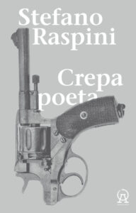 Crepa poeta di Stefano Raspini