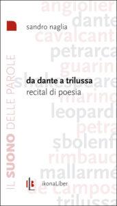 Da Dante a Trilussa di Sandro Naglia