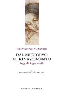 Dal medioevo al rinascimento, saggi di lingua e stile