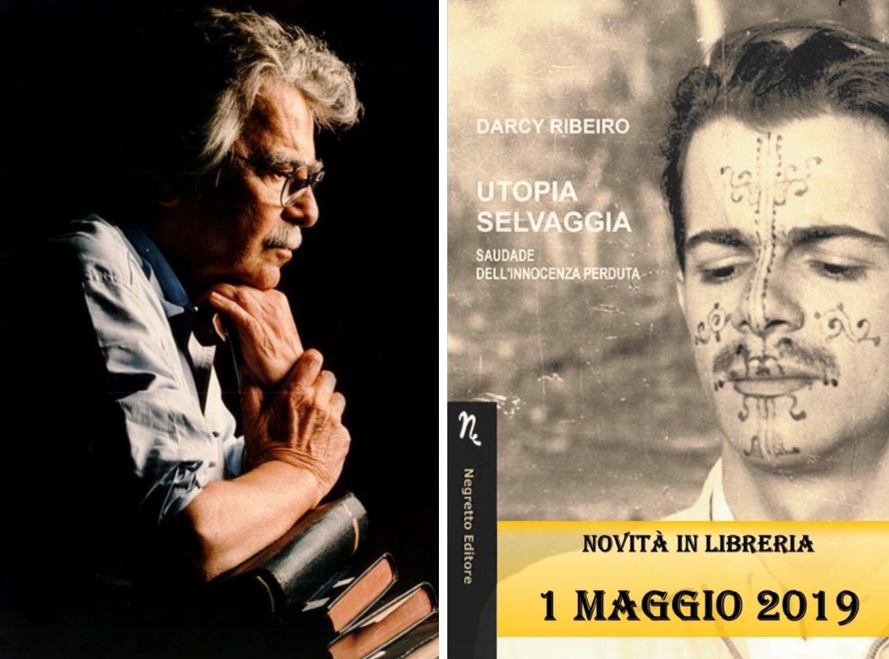 """Darcy Ribeiro: le citazioni tratte dal romanzo """"Utopia selvaggia"""""""