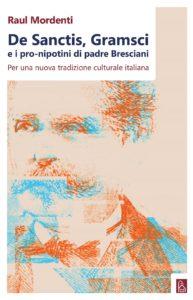 De Sanctis, Gramsci e i pro-nipotini di padre Bresciani