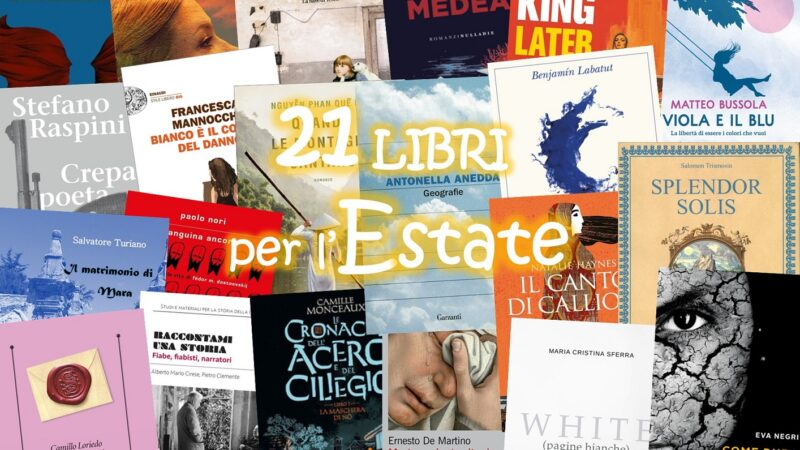 Editoria 2021: i libri per l'estate consigliati da Oubliette Magazine