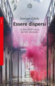 Essere dispersi di Santiago Zabala