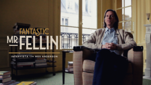 Fantastic Mr. Fellini – Intervista con Wes Anderson