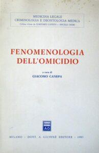 Fenomenologia dell'omicidio - Giacomo Canepa