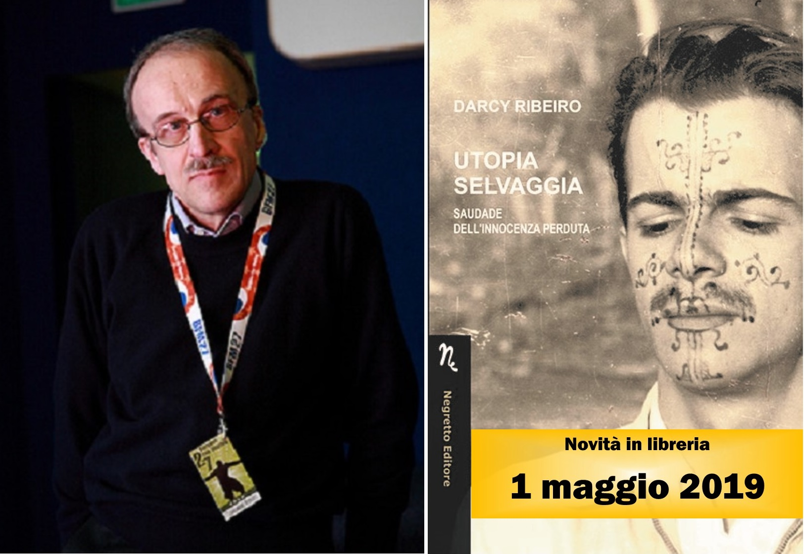 """Darcy Ribeiro e il romanzo utopico: la prefazione di Giancorrado Barozzi del romanzo """"Utopia selvaggia"""""""