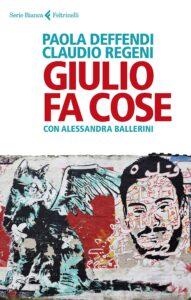 Giulio fa cose di Paola Deffendi e Claudio Regeni