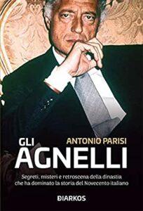 Gli Agnelli di Antonio Parisi