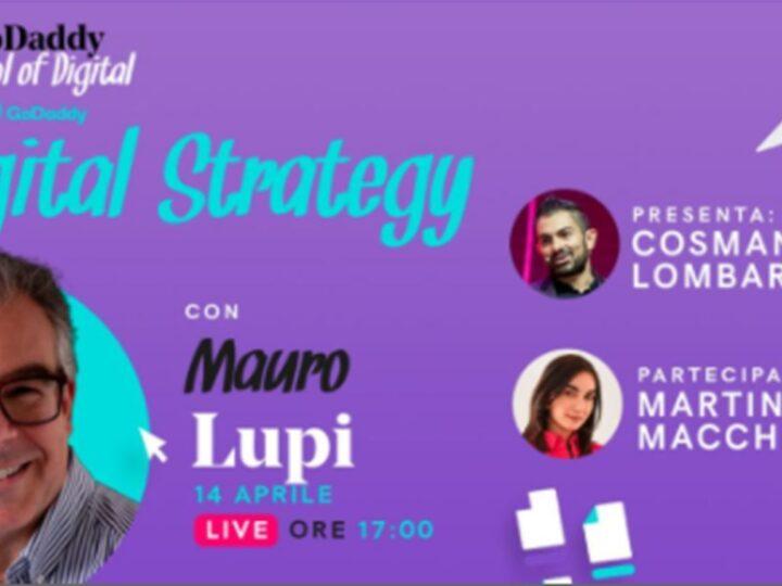GoDaddy School of Digital 2021: la seconda lezione con Mauro Lupi, il 14 aprile su Facebook