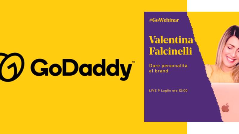 """GoWebinar di GoDaddy: il 9 luglio il seminario gratuito """"Dare personalità al brand"""" di Valentina Falcinelli"""