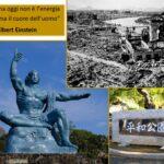 Hiroshima e Nagasaki: città simbolo che hanno segnato la storia dell'umanità