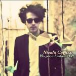 """""""Ho poca fantasia"""", secondo singolo tratto da """"Gli eroi non escono il sabato"""" di Nicolò Carnesi"""